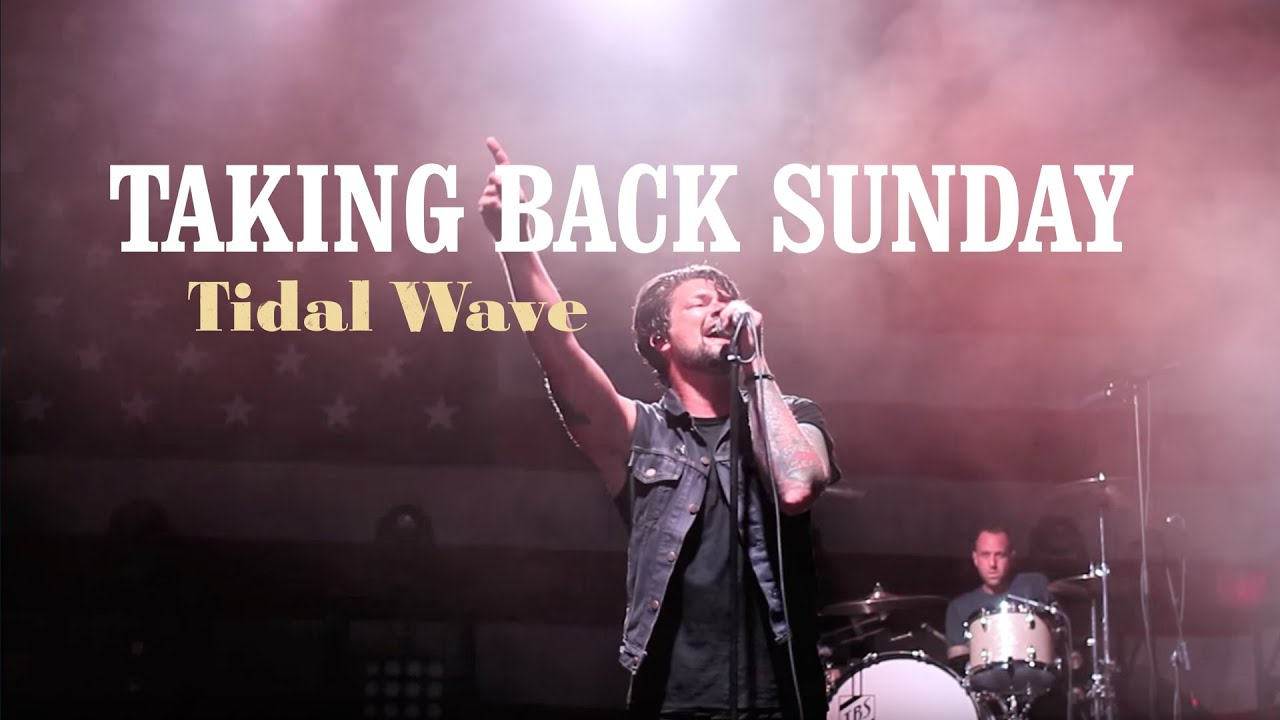 taking back sunday tidal wave review